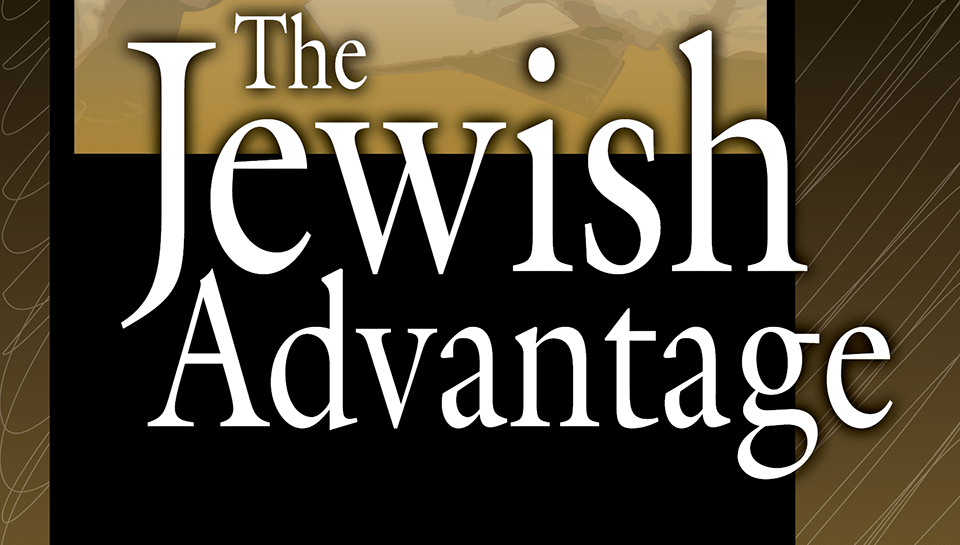 Featured Book: The Jewish Advantage - What It Is And How To Make It Your Own