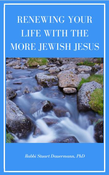 Renewing your life with the more Jewish Jesus